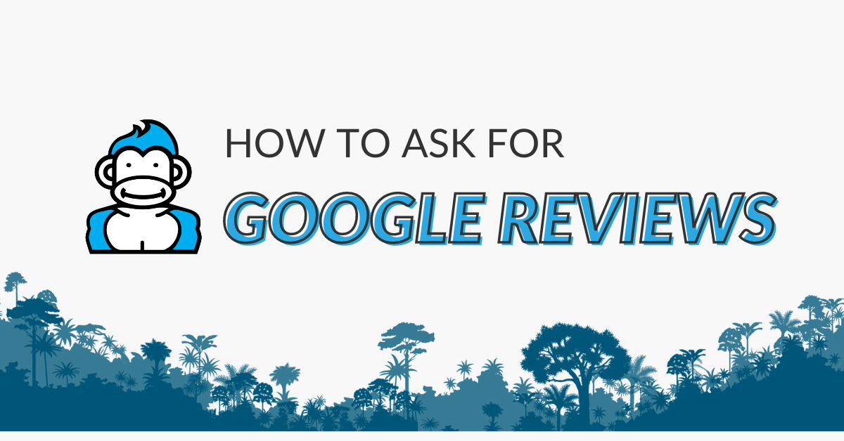 "Image displaying the guide title ""How to ask for Google Reviews"""