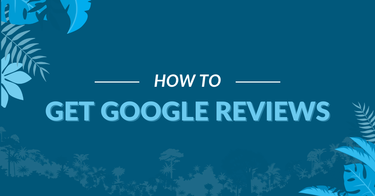 "Image displaying the guide title ""How to get Google Reviews"""