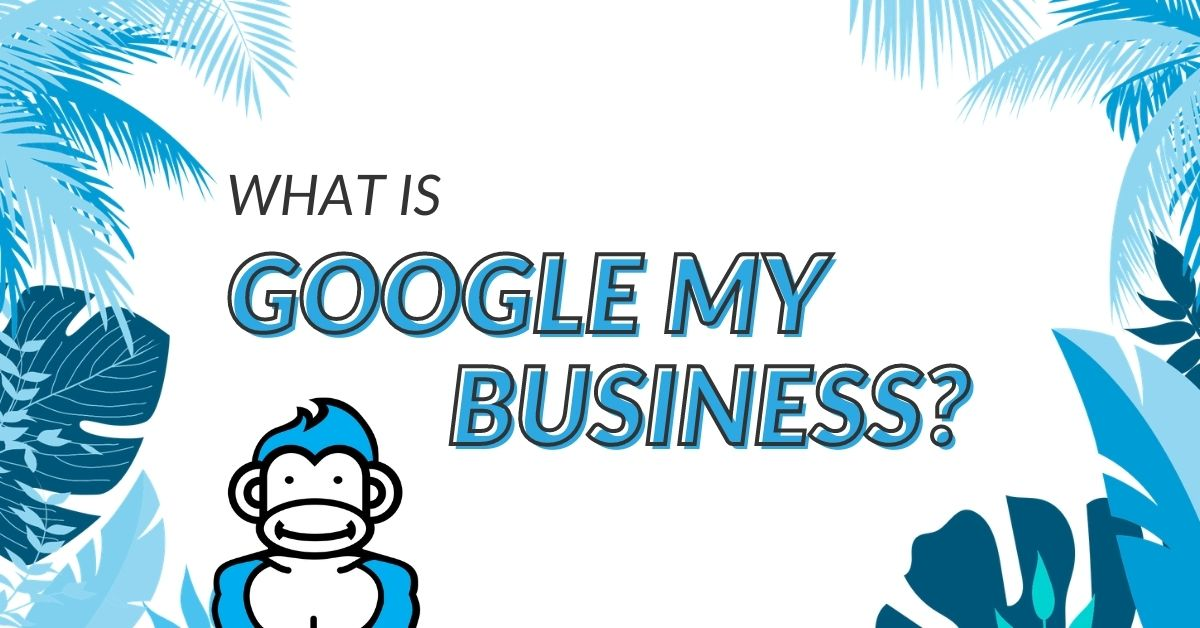 """Image Displaying Google My Business guide title """"What is Google My Business"""""""